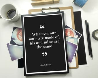 Souls His and Mine Quote Print ,Emily Bronte Quote, Famous Quote, Love Print, Love Quote, Love Poster, Literary Print, Typography Poster