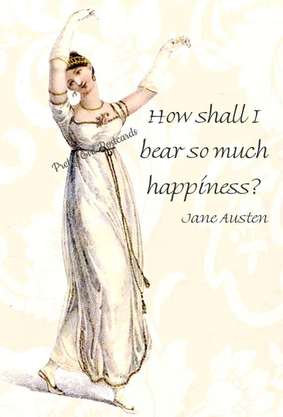 """Jane Austen Quotes """"How Shall I Bear So Much Happiness?"""" Pride and Prejudice. Lizzie. Darcy. Jane Austen Card. Postcard. Gift For Her."""
