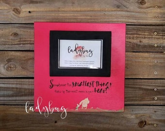 "Sometimes the smallest things take up the most room in your Heart"".12x12 board size. Room decor. Nursery decor.  by Ladybug Design by Eu."