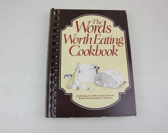 The Words Worth Eating Cookbook 1988 Jacquelyn G. Legg Ukrops Supermarket D & W Recipes #87