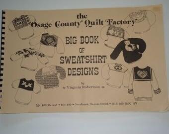 Osage County Quilt Factory Big Book of Sweatshirt Designs