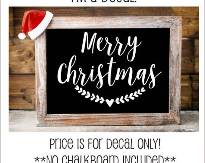 Merry Christmas Decal Vinyl Decal Wall Decor Holiday Seasonal Vinyl Rustic Handwritten Merry Christmas decal with Heart Laurel Farmhouse