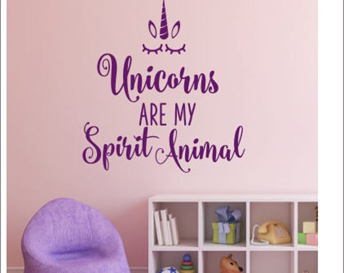 Unicorn Wall Decal Are My Spirit Animal Wall Decor Girls Unicorn Bedroom Nursery Vinyl Wall Decal Unicorn Trendy Wall Lettering