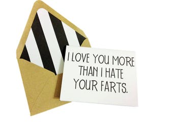 I Love You More Than I Hate Your Farts Card // Funny Fart Card // Funny Love Card // Valentine's Day Card // Just Because Card