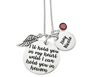 Personalized Memorial Necklace - I'll Hold You In My Heart Until I Can Hold You In Heaven - Infant Loss Remembrance - Miscarriage - 1318