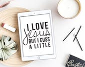 I Love Jesus SVG, Handwritten, Calligraphy Cut File, SVG Cut File, Jesus Wall Art, Graphic Overlay