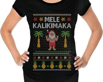 Mele Kalikimaka Hawaiian Santa Ugly Christmas Maternity Shirt