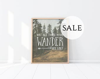 "SALE - Overstock Art Print - 11x14"" - Not All Those Who Wander Are Lost - Inspirational Art - Motivational Quote - Nature - Trees"