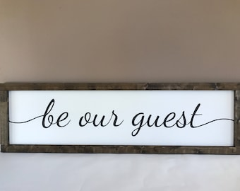 """Be Our Guest Sign 48""""x14"""" - Framed Sign - Wood Sign - Farmhouse Decor - Guest Room - Fixer Upper Style - Rustic Home Decor - Hand-painted"""