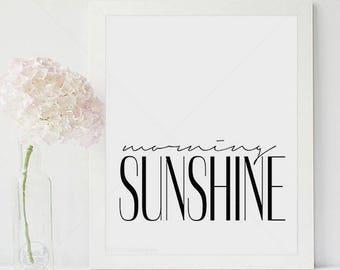 Morning Sunshine    typography art, morning sunshine print, scandi decor, minimalist print, monochrome print, morning print, inspirational