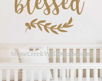 Simply Blessed Wall Decal Rustic Blessed Decal Rustic Handwritten Decal Girls Bedroom Wall Decal Baby Girl Nursery Decal Metallic Gold