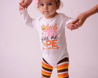 Girls Thanksgiving outfit -- Little Miss give me the Pie Shirt or One piece, legwarmers, flower Bow -- Girls Thanksgiving outfit