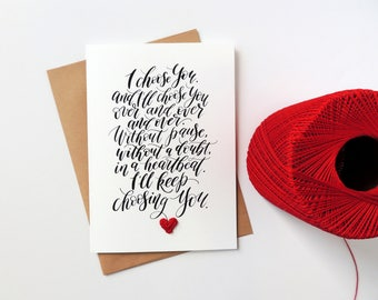 Wedding card for bride, Valentines day card, Wedding day card, anniversary card, card for wife, I choose You and keep choosing you card