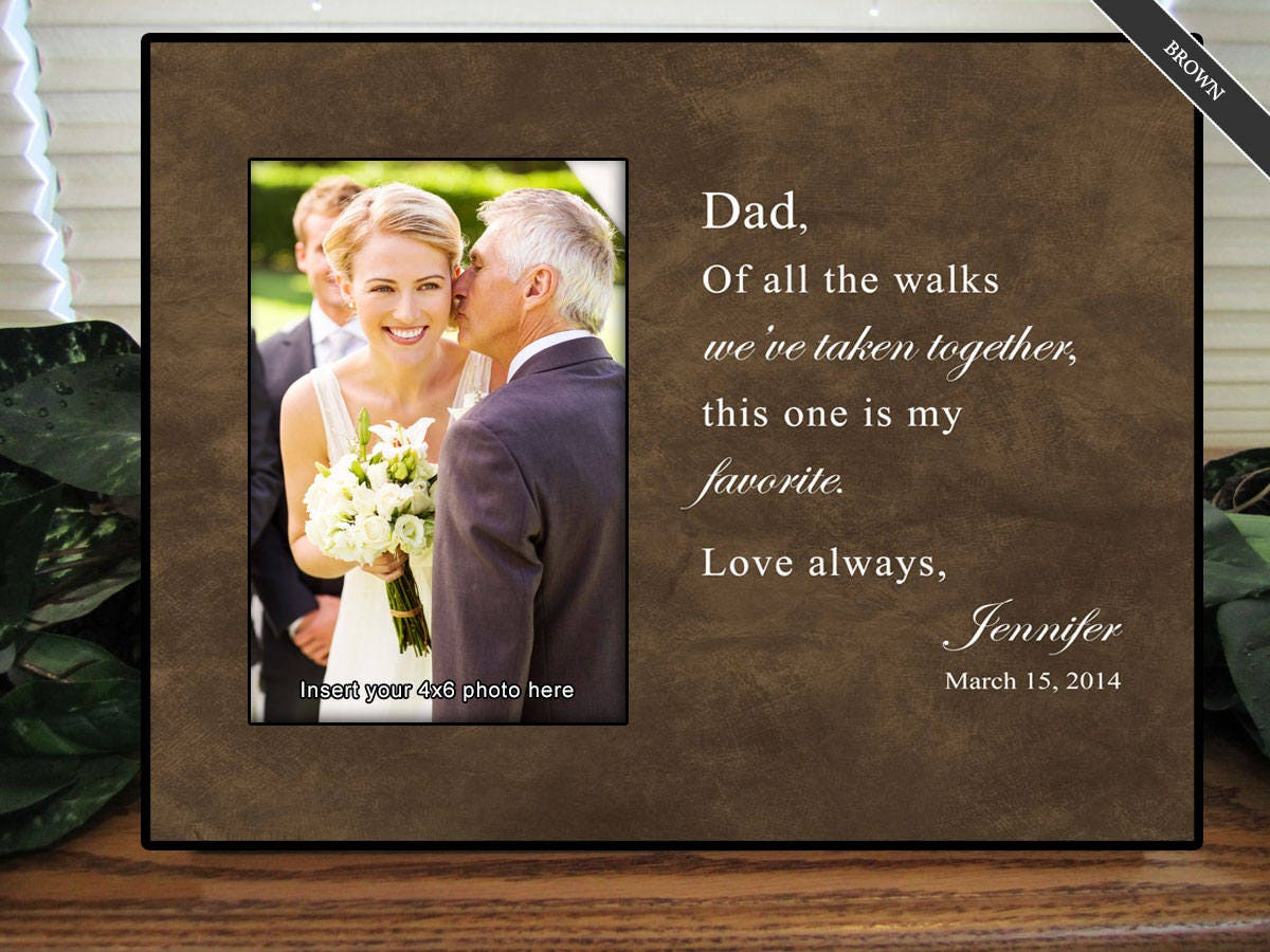Bride Gift Father Of The Sayings: Father Of The Bride Gift Favorite Walk Bridal Wedding Frame