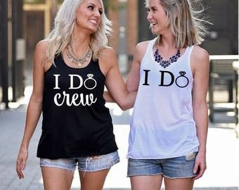 Ready to Ship, I Do Crew Tank Top, Bride Tank, Bachelorette Party Shirts, Bachelorette Party Tanks, I Do Crew, Bridesmaid Gift