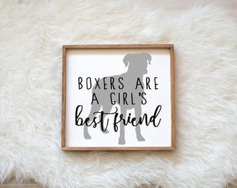 Boxers are a Girl's Best Friend Sign on Painted Wood, Dog Decor Dog Painting, Gift for Dog People, New Puppy, Housewarming