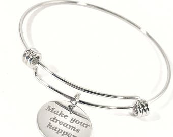 Encouragement Gift, Make Your Dreams Happen Bangle, Stacking Bangle, Encouragement Jewelry, Encouragement Bracelet, New Year Resolution Gift