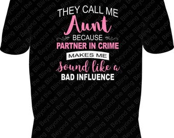 aunt graphic shirt favorite aunt shirt love my aunt partner in crime shirt funny aunt saying shirt sassy aunt favorite aunt shirt aunt gift