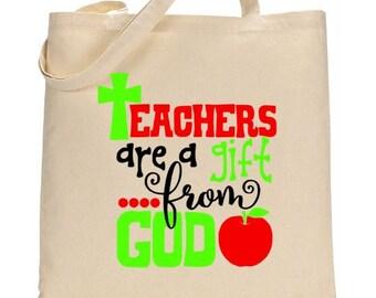 Teachers Are a Gift From God Tote Bag | Teacher Gifts | Teacher Bags | Teacher Canvas Tote Bags | Gifts For Teachers | Teacher Bags