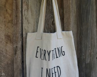 Everything I Need Tote/Purse/Book Bag