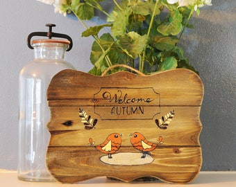 """Handmade Wood-Burned Welcome Autumn Sign - 11"""" by 8"""""""