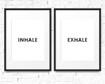 Inhale Exhale Print, Printable art, Set of 2 prints, Downloadable art, Download prints, Yoga art, Relax sign, Breathe sign, Yoga print