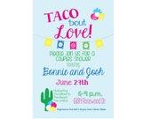 Taco bout Love, Bridal Shower, Couples Shower, Fiesta, Cactus, Digital File, Couples Shower Invitation, Wedding Shower Invitation