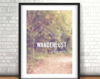 Printable Poster / Wanderlust home. Travel quote / Minimalist Wall art printable. INSTANT DOWNLOAD