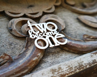 Two Become One Chipboard Die Cut, Wedding Invitations Supplies, Laser Cut Sentiment, DIY Invitation Embellishments