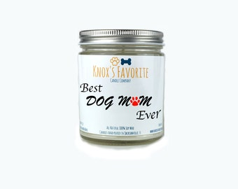 Scented Candle Dog Lover Best Dog Mom Ever 9 oz. Candle Dog Lover Gift Dog Person Animal Rescue Candle Gift for Her Gift for Him