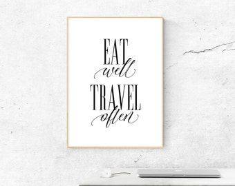 Travel Quotes Eat Well Travel Often, Travel Quote Print, Office Wall Art Decor, Travel Quote Wall Art, Life Quotes Travel Printable Wall Art