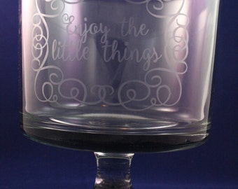 Etched glass trifle bowl with detachable based and lid, Enjoy the little things