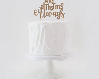 After All This Time? Always Double Sided Glitter Wedding Cake Topper