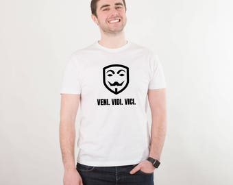 Veni Vidi Vici Shirt Tumblr Shirt V for Vendetta Shirt Cool Tee Funny T-shirt Funny Tee Printed Shirt Graphic Tee Text Shirt for Man PA1228