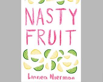 Nasty Fruit Zine