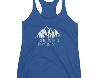 Mountain Vibes Only Women's Tank Top with White Writing