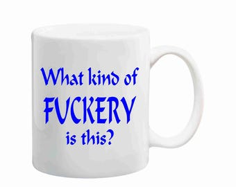 What kind of Fuckery is this coffee mug, fuckery coffee mug, offensive humor coffee mug, coffee mug, funny coffee mug, amy winehouse mug