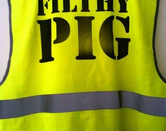 Filthy Pig Hi Vis Vest