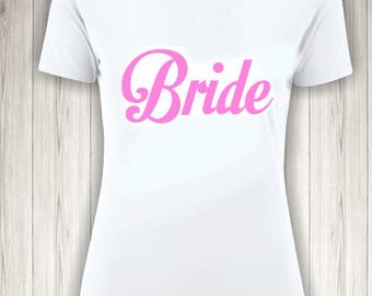 Bride Shirt - Bridal Shirt - Bridal Party Shirt