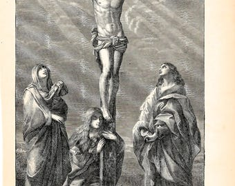 Antique 1889 Christ On The CROSS by Guido Reni the Crucifixion Death of Christ Vintage Christian art prints Collectible art Religious