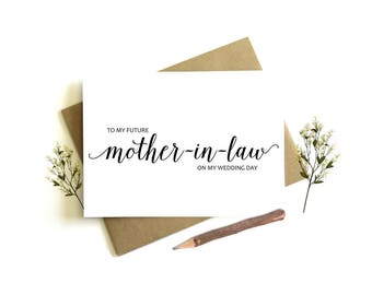 To My Mother-In-Law on my Wedding Day Card - Wedding Day Card, Mother-In-Law Wedding Card, Future Mother Card, To My Mother-In-Law, In-Laws