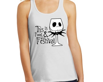 Food and Wine Shirts/This Is Food & Wine Festival/Jack Skellington/Epcot Food and Wine Shirts/Disney World/Disneyland