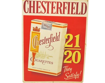 "Chesterfield Cigarettes 21/20 Sign ""They Satisfy!""."