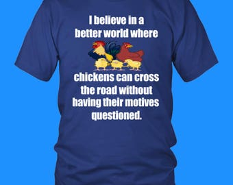 Chickens, Sarcastic Design, Shirt Gift, Awesome TShirt Design, Funny, Sarcastic, Amusing, Entertaining, Witty, Hilarious, Funny Wife T-Shirt