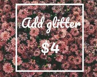 Add glitter!