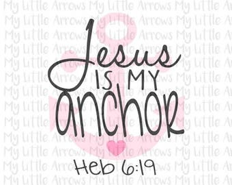 SALE- Jesus is my anchor SVG, DXF, Eps, png Files for Cutting Machines Cameo or Cricut // anchor svg // christian car decal // window vinyl