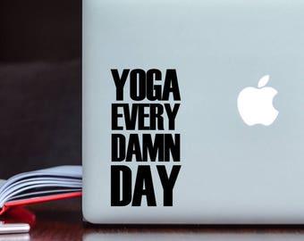 SUMMER SALE! Yoga Every Damn Day Car Laptop iPhone Vinyl Decal Sticker