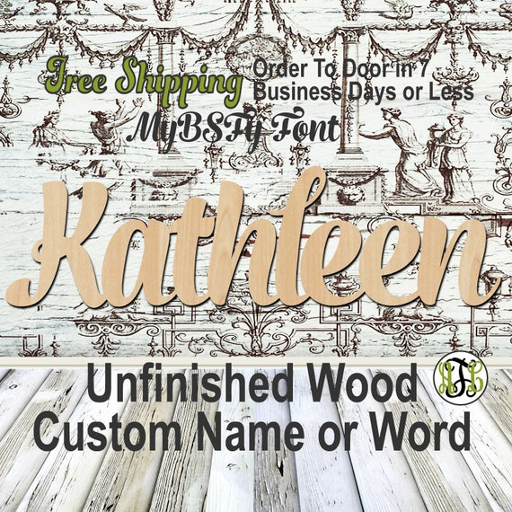 Unfinished Wood Custom Name or Word MyBSFy Font, wood cut out, Script, Connected, wood cutout, wooden sign, Nursery, Wedding, Birthday