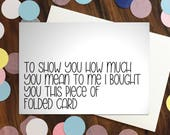 Greeting card - 'To sho...