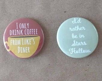 Gilmore Girls Inspired Buttons or Magnets, Gilmore Girls, Stars Hollow, Luke's Diner